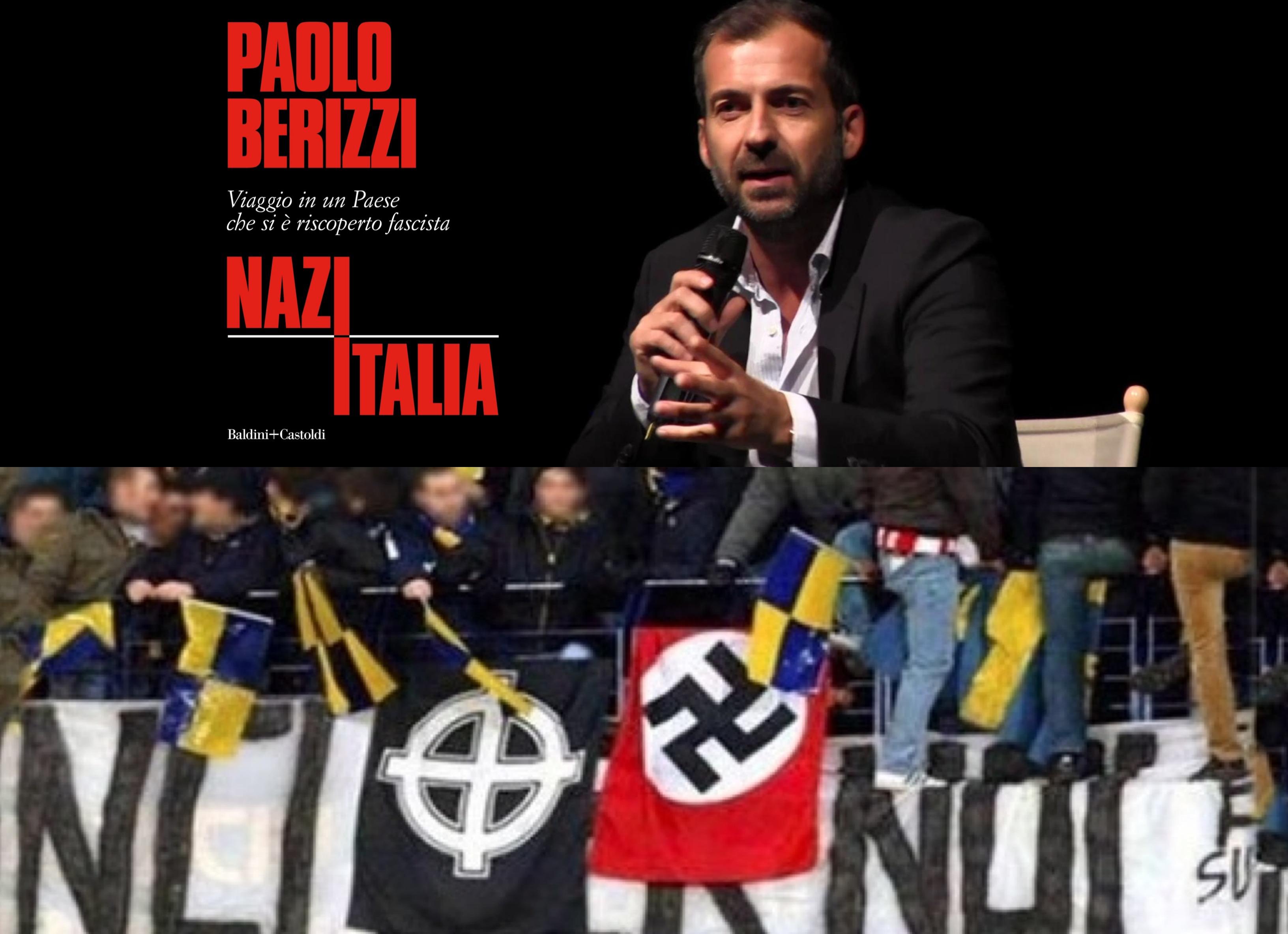 """VERONA. """"NAZITALIA"""" DIVIDE LA CITTÀ. MERCOLEDÌ LA PRESENTAZIONE DEL LIBRO DI PAOLO BERIZZI CON L'EX PROCURATORE PAPALIA E L'ARTISTA CIBO."""