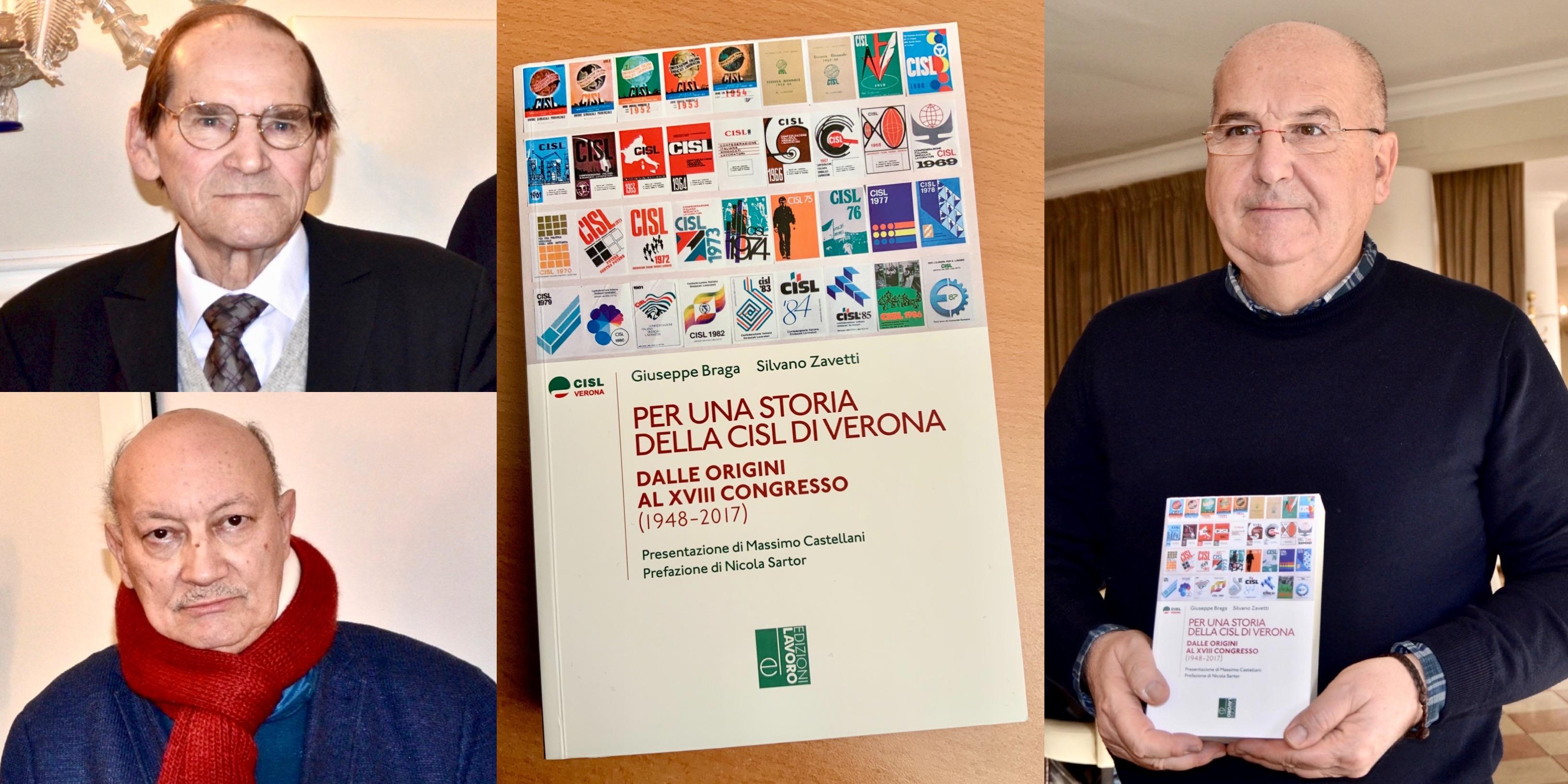 """CISL. IL SINDACATO SI RACCONTA NEL LIBRO DI BRAGA E ZAVETTI: """"PER UNA STORIA DELLA CISL DI VERONA"""" 1948-2017."""