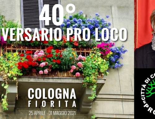 """COLOGNA VENETA. [VIDEO] LA PRO LOCO COMPIE 40 ANNI E LI FESTEGGIA CON """"COLOGNA FIORITA"""" E UN RECORD: 130 TESSERATI."""