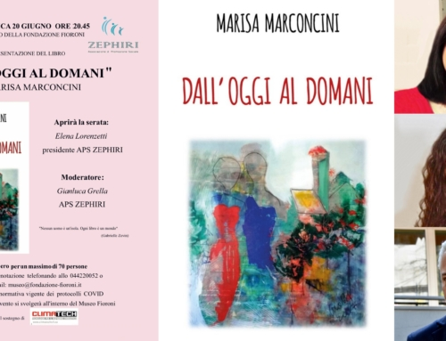"""LEGNAGO. ZEPHIRI PRESENTA AL FIORONI IL LIBRO DI MARISA MARCONCINI """"DALL'OGGI AL DOMANI"""". DOMENICA 20 GIUGNO."""