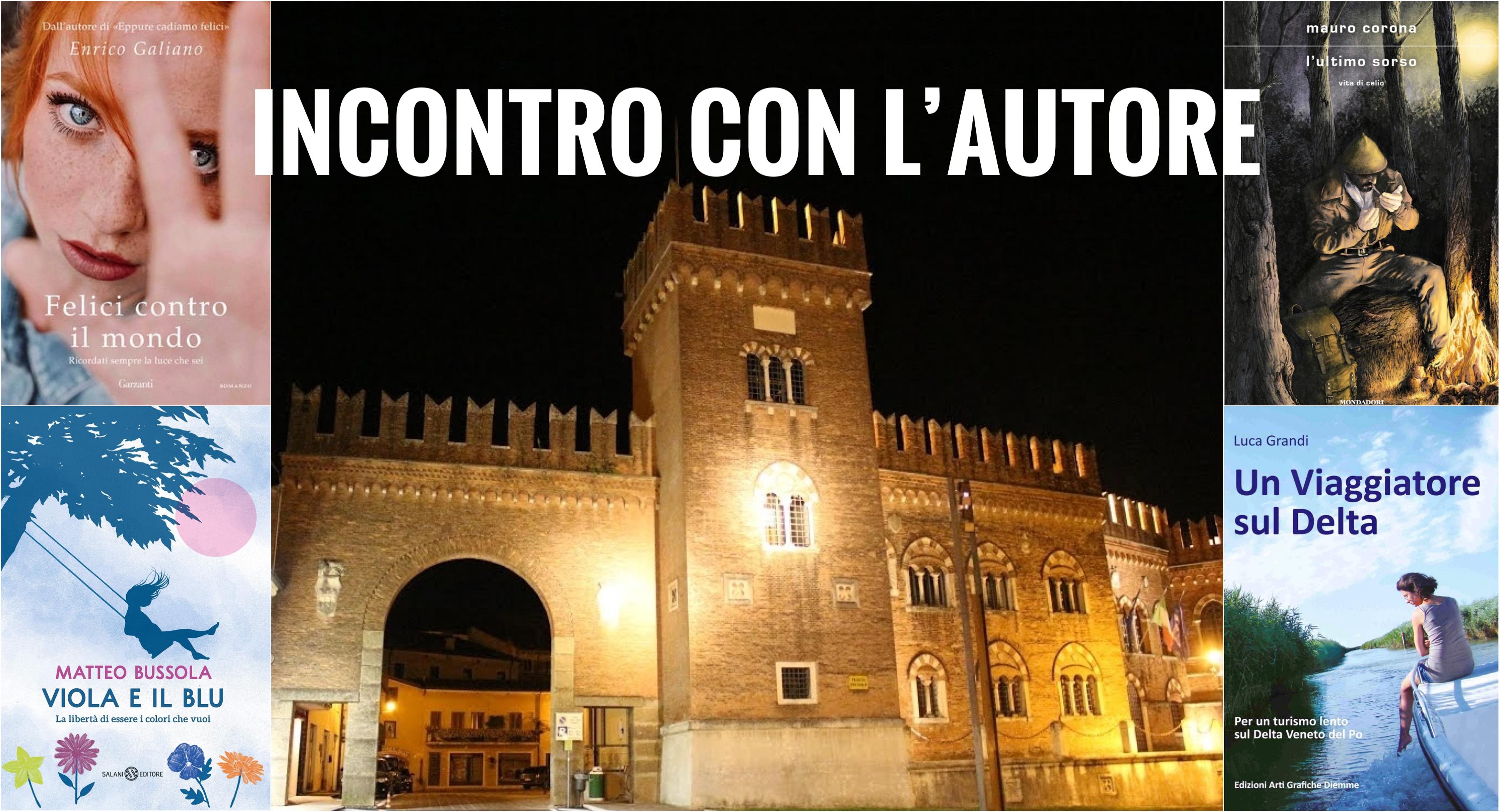 """COLOGNA VENETA. PER """"INCONTRO CON L'AUTORE"""": ENRICO GALIANO, MATTEO BUSSOLA E MAURO CORONA SI RACCONTANO IN PIAZZA CORTE PALAZZO."""