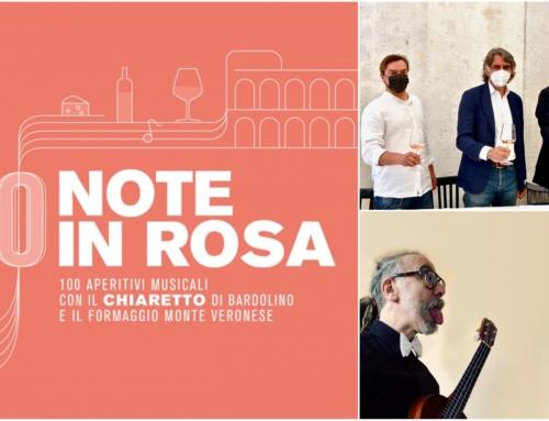 VERONA. 100 NOTE IN ROSA: APERITIVI MUSICALI CON IL CHIARETTO DI BARDOLINO E IL FORMAGGIO MONTE VERONESE.